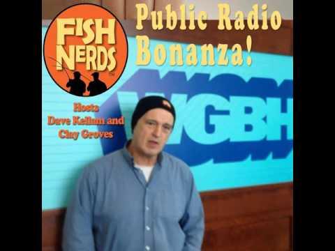 Fish Nerds Fishing Podcast - Public Radio Bonanza