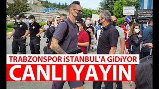Trabzonspor İstanbul'a uçuyor