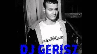 GeRisZ - A Legnagyobb Mulatós Mix ( 2011 - 2012 - 2013 ) BEST