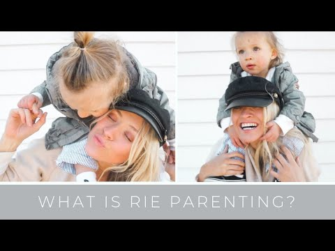 PARENTING: What is RIE Parenting? Respectful Parenting Basics