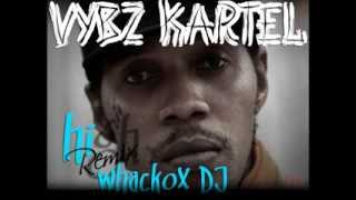 Vybz Kartel - HI remix (DJ whackox) + Lyrics