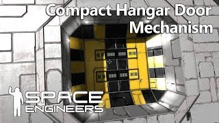 Space Engineers - Compact Hangar/vault Doors