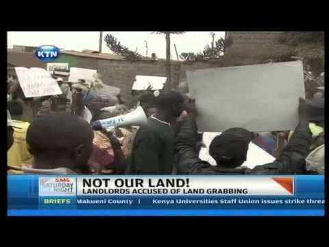 Kangemi Land Grabbing Demonstrations