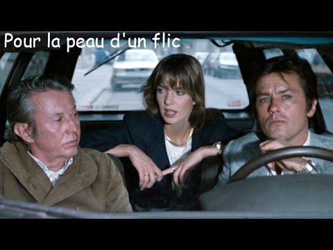 Pour la peau d'un flic 1981 - Film produit et réalisé par Alain Delon