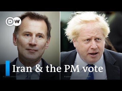 UK Iran: Will the tanker crisis affect the Tory PM election? | DW news