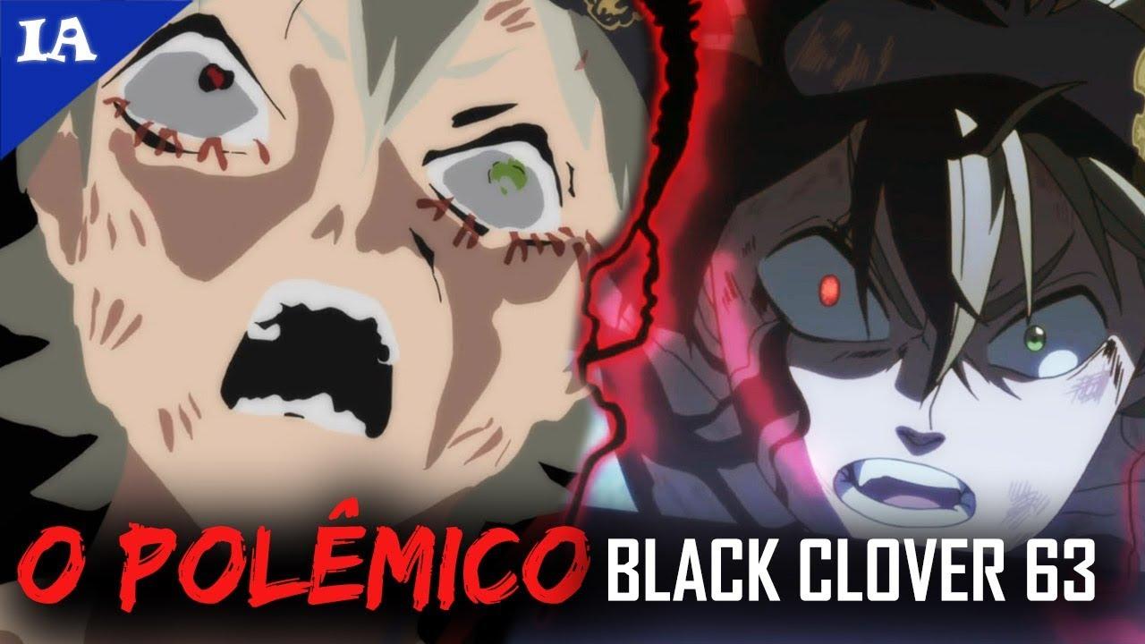BLACK CLOVER 63 É O NOVO 'NARUTO vs PAIN'? FOI DE PROPÓSITO!