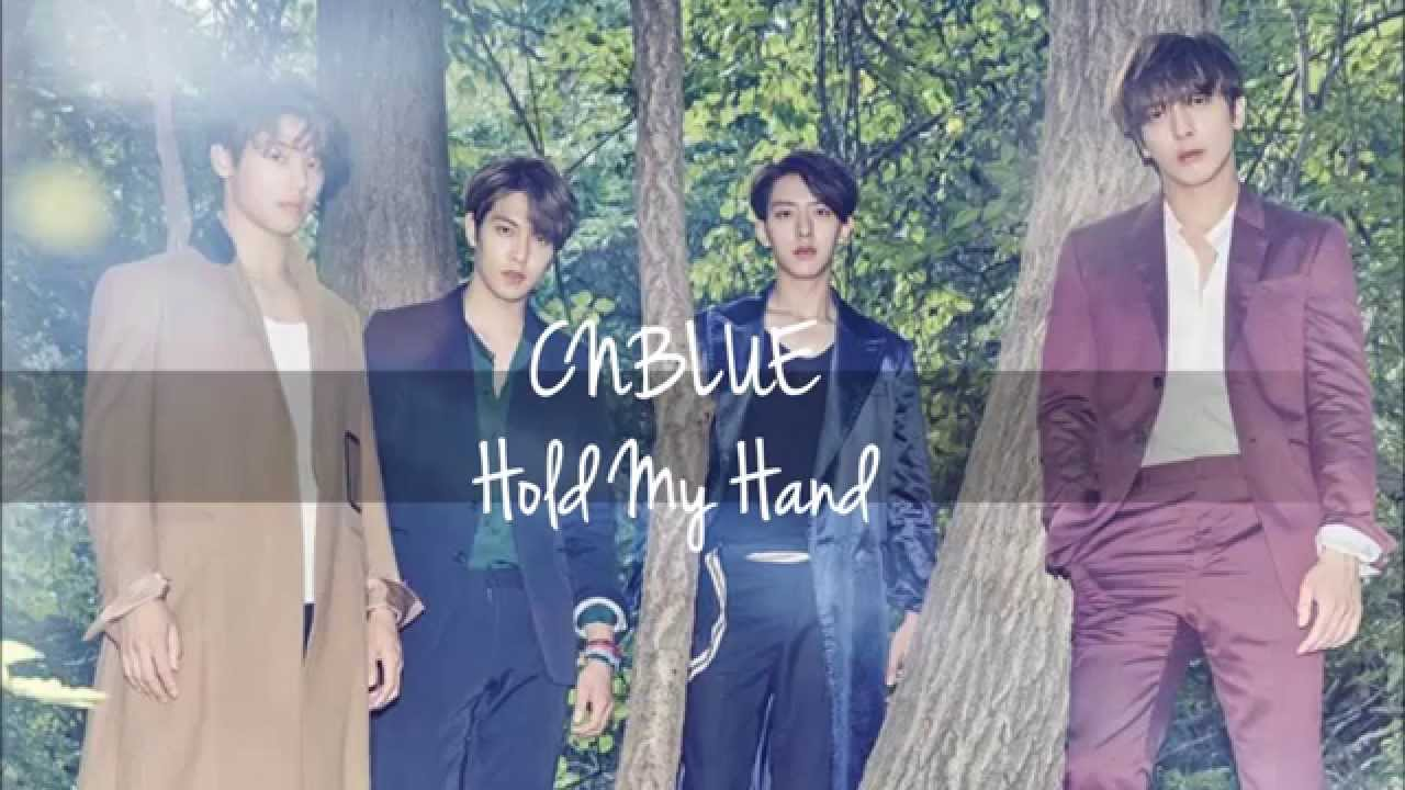 CNBLUE – Hold My Hand