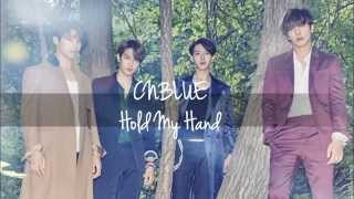 CNBLUE - Hold My Hand [lyrics+english translation]