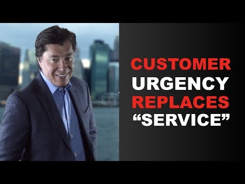 "Why has Customer URGENCY Replaced Customer ""Service?"" 