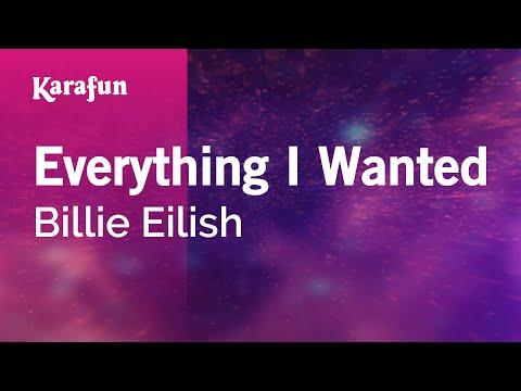 Everything I Wanted - Billie Eilish | Karaoke Version | KaraFun
