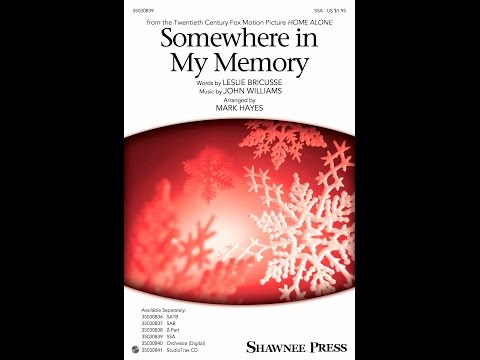 Somewhere in My Memory (SSA) - Arranged by Mark Hayes
