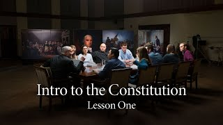 Lesson One | The Connection Between the Constitution and the Declaration