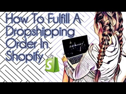 How To Fulfill A Dropshipping Order With Oberlo In Shopify