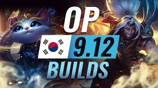 9 NEW OP Korean Builds to Copy in Patch 9.12 - League of Legends Season 9
