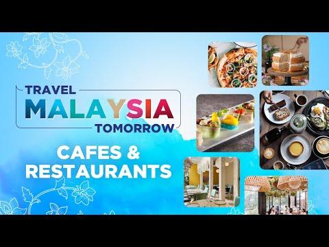 #TravelMalaysiaTomorrow  Cafes & Restaurants