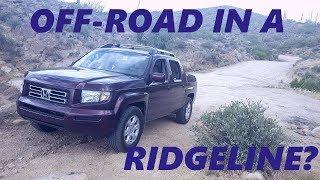 Off the road with my Honda Ridgeline!