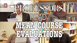 Swarthmore Professors Read Mean Course Evaluations