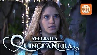 Ven baila quinceañera - Temporada 1 - 1/3 - Capítulo 28