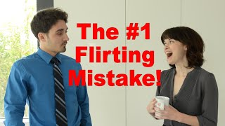 The #1 Flirting Mistake Women Make With Men - Matthew Hussey, Get The Guy