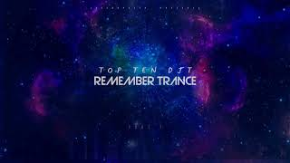 TOP TEN DJT - REMEMBER TRANCE
