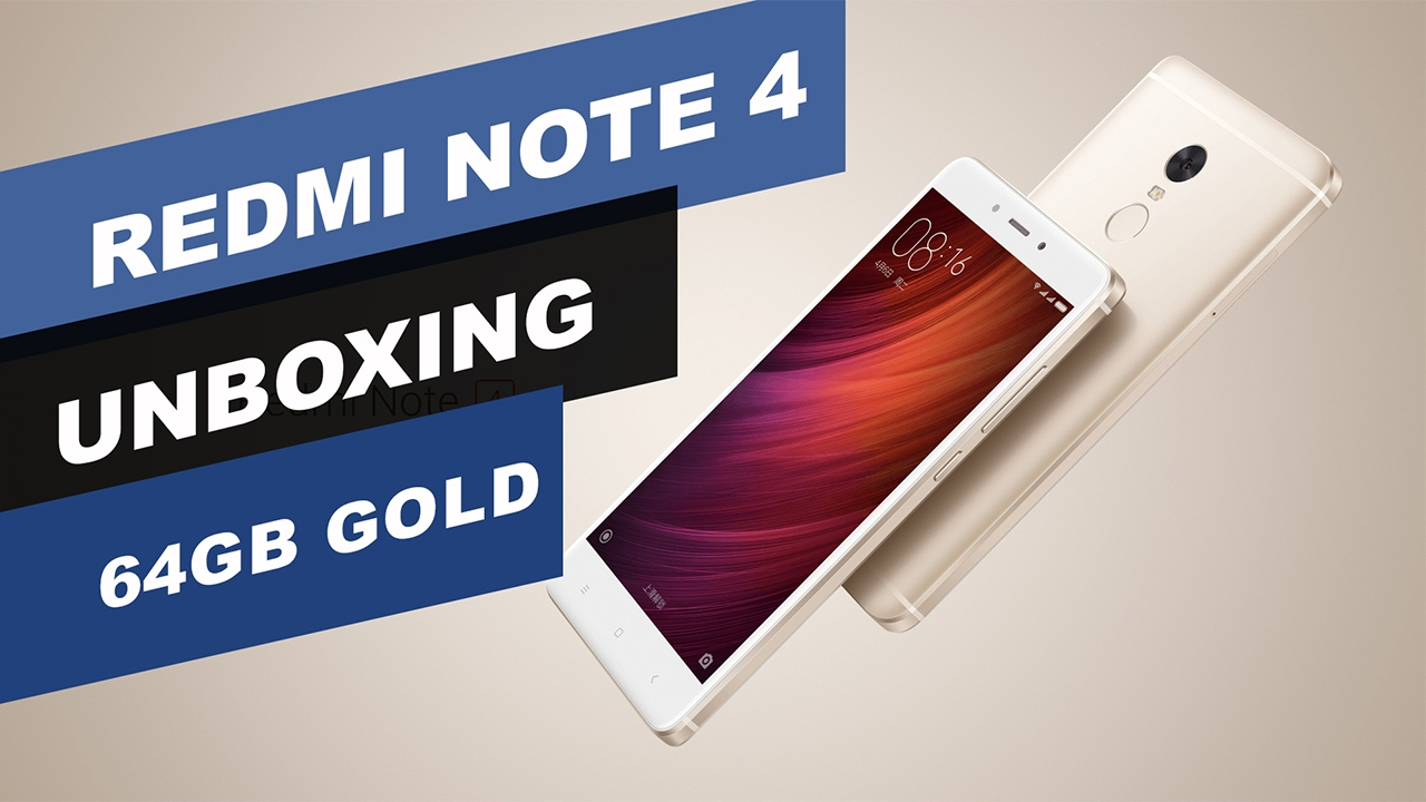 Redmi Note 4 Unboxing: Redmi Note 4 Unboxing With 64 GB