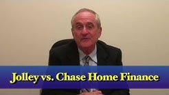 Jolley vs. Chase Home Finance