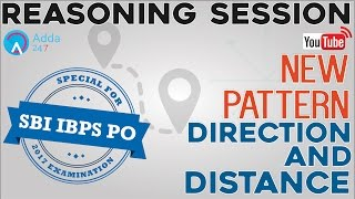 SBI PO 2017 | New Pattern Of Direction & Distance | Reasoning | Online Coaching for SBI IBPS Bank PO