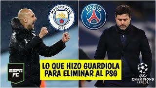 CHAMPIONS LEAGUE Guardiola ganó la estrategia vs Pochettino en el Manchester City vs PSG | ESPN FC