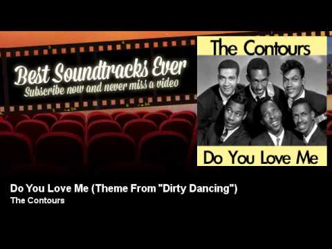 "The Contours - Do You Love Me - Theme From ""Dirty Dancing"" - Soundtrack"