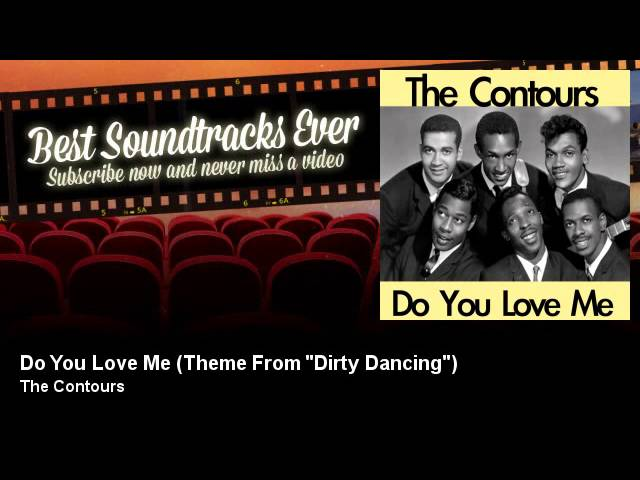 the-contours-do-you-love-me-theme-from-dirty-dancing-soundtrack-best-soundtracks-ever