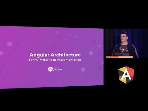 Todd Motto - Angular Architecture: From Patterns to Implementation