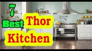 Best Thor Kitchen to Buy in 2020