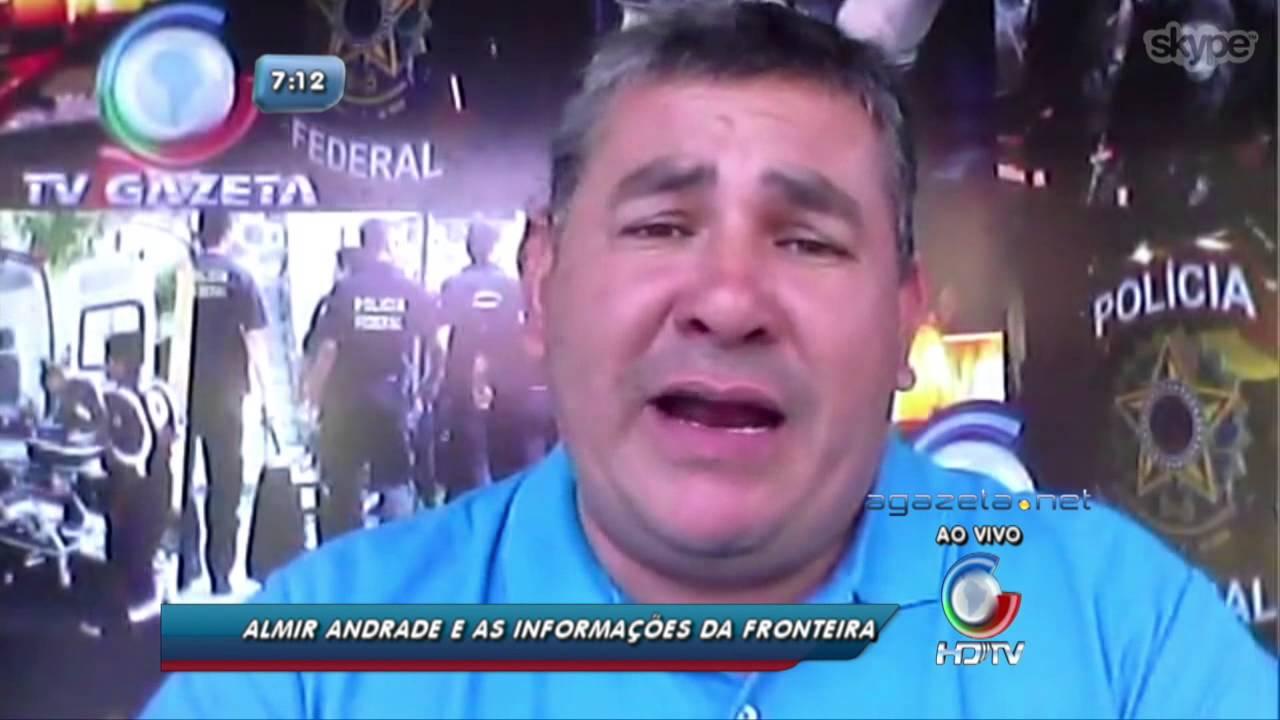 Almir Andrade e as Notícias da Fronteira 26 10 15
