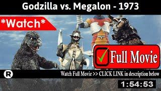 Godzilla vs. Megalon (1973) - Full HD Movie Online