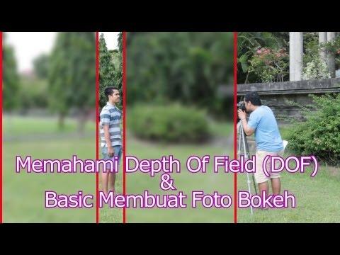 Apa Itu DOF (Depth Of Field) dan Cara Membuat Background Foto Blur/Bokeh