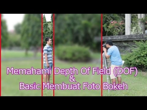 Apa Itu DOF (Depth Of Field) dan Cara Membuat Background Foto Blur/Bokeh