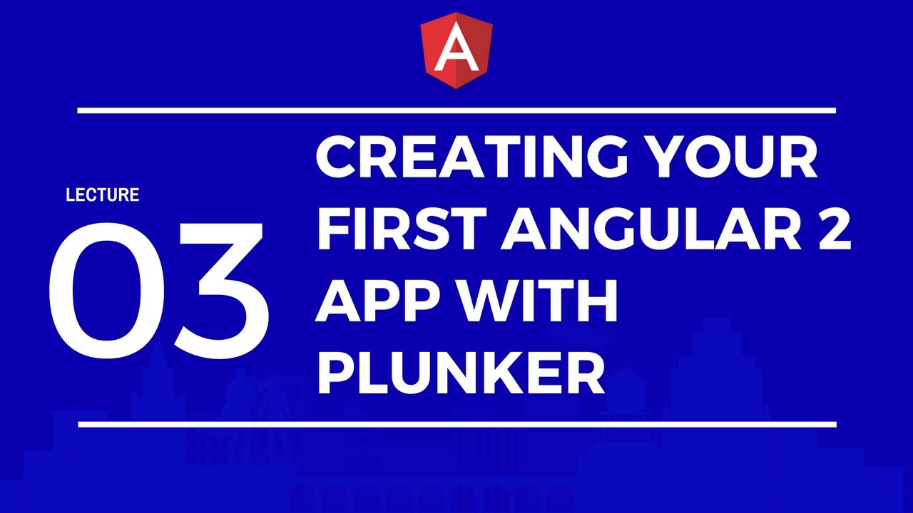 Creating Your First Angular 2 App With Plunker
