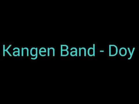 Kangen Band - Doy