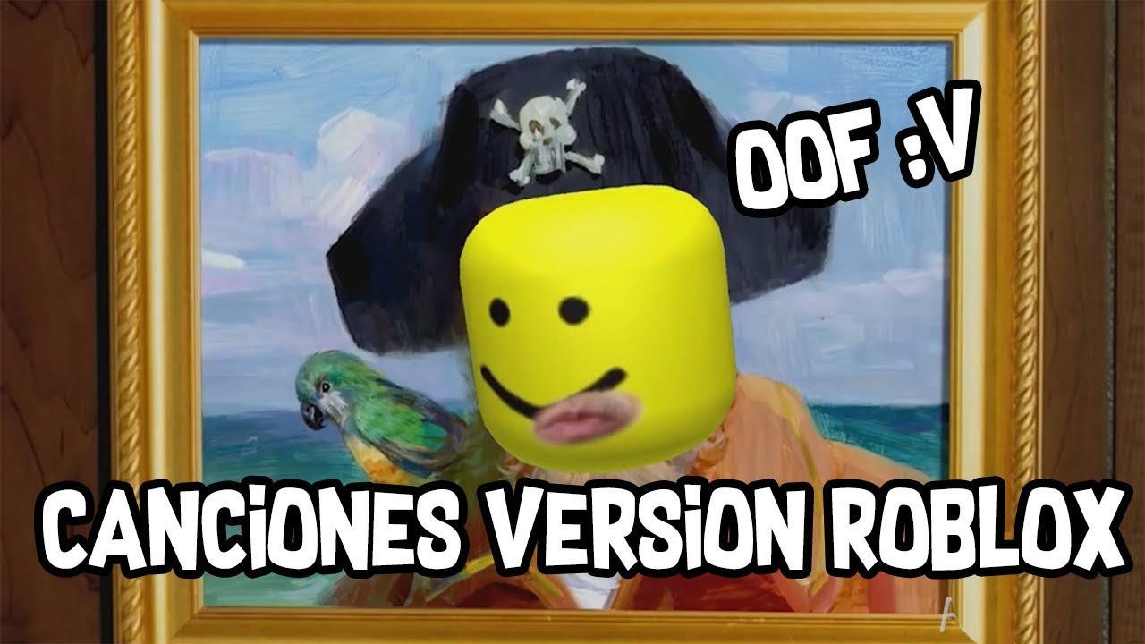 Canciones Version Roblox Oof Sonido Cuando Alguien Muere En Roblox - spongebob christmas song roblox id roblox free online