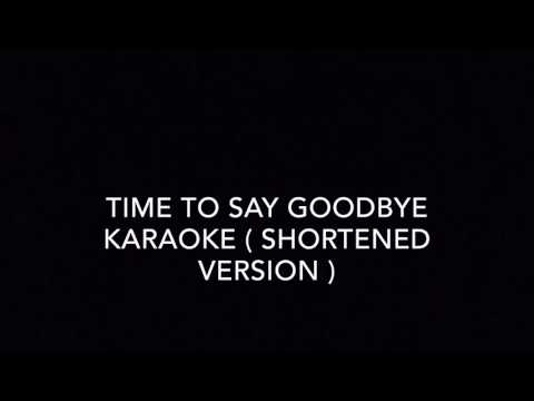 Time to say goodbye karaoke (just female part)