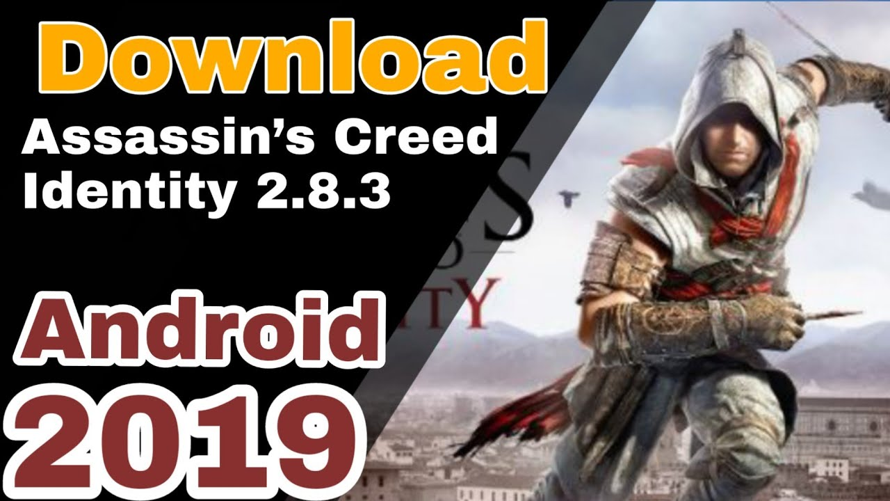 Assassin's Creed Identity APK 2 8 3 Android Free 2019