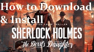How to Download Sherlock Holmes The Devil's Daughter By FitGirl Free Download 100% working