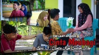 Video Film Aceh Terbaru | Eps.3 : Cinta Kon Saboh Poe [ FULL HD ] download MP3, 3GP, MP4, WEBM, AVI, FLV Oktober 2018