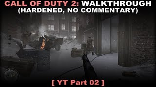 Call of Duty 2 walkthrough 02 (Hardened, No commentary ✔)