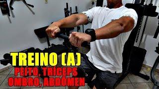 TREINO DE ADAPTAÇÃO - TREINO A (Peito, Tríceps, Ombro e Abdômen)