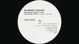 Alison David – Dreams Come True (Afronaught Vocal Mix) [2003] HQ