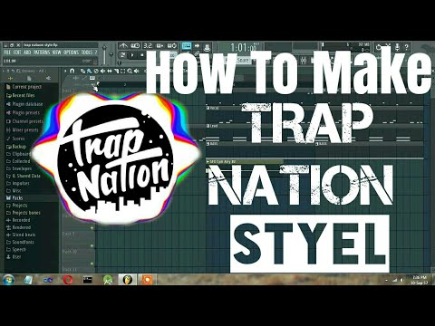 FL Studio Tutorial - How To Make Trap Nation Style
