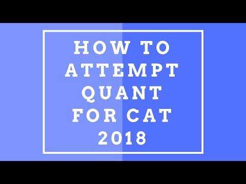 Tricks to score 99+ percentile in QUANT section of CAT 2018 | LIVE ATTEMPT - ELITES GRID
