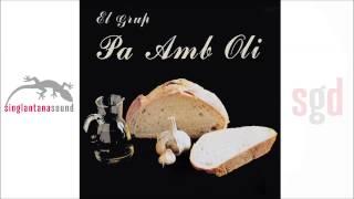 Pa amb oli - Volem pa amb oli