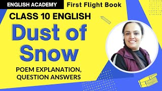 Dust of Snow Class 10 Poem 1 explanation, word meanings, literary devices - CBSE NCERT